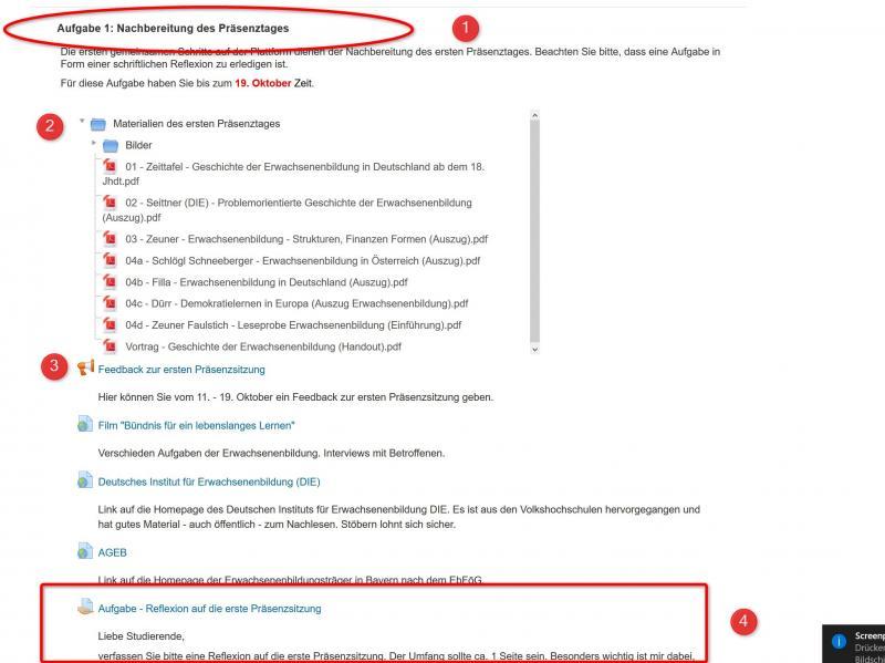 Dieser Screenshot eines Kurses von mir auf Moodle zeigt die Verbindung zwischen Präsenz und Onlinephase. Das Material bzw. die Links der verwendeten Inhalte wird bereitgestellt (1 & 2). Ein Feedback zur Sitzung kann abgegeben werden (3). Speziell geht es mir bei diesem Schritt aber darum, dass der Präsenztag reflektiert wird, die Ergebnisse der Reflexion dann bereits auf Moodle bereitgestellt werden (4).